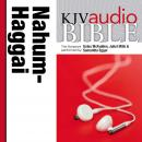 King James Version Audio Bible: The Books of Nahum, Habakkuk, Zephaniah, and Haggai Performed by Gat Audiobook