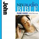 NIV, Audio Bible, Pure Voice: John, Audio Download (Narrated by Barbara Rosenblat), Zondervan Publishing