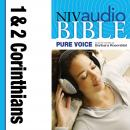 NIV, Audio Bible, Pure Voice: 1 and 2 Corinthians, Audio Download (Narrated by Barbara Rosenblat), Zondervan Publishing