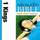 NIV, Audio Bible, Pure Voice: 1 Kings, Audio Download (Narrated by George W. Sarris), Zondervan Publishing