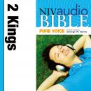 NIV, Audio Bible, Pure Voice: 2 Kings, Audio Download (Narrated by George W. Sarris), Zondervan Publishing