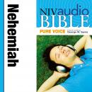 Pure Voice Audio Bible - New International Version, NIV (Narrated by George W. Sarris): (15) Nehemiah, Zondervan