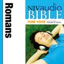 NIV, Audio Bible, Pure Voice: Romans, Audio Download (Narrated by George W. Sarris), Zondervan Publishing