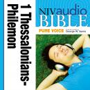 Pure Voice Audio Bible - New International Version, NIV (Narrated by George W. Sarris): (37) 1 and 2 Thessalonians, 1 and 2 Timothy, Titus, and Philemon, Zondervan