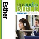 NIV Audio Bible, Dramatized: Esther Audiobook