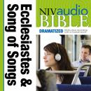 NIV, Audio Bible, Dramatized: Ecclesiastes and Song of Songs, Audio Download, Zondervan