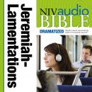 NIV, Audio Bible, Dramatized: Jeremiah and Lamentations, Audio Download, Zondervan