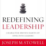 Redefining Leadership: Character-Driven Habits of Effective Leaders Audiobook