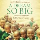 A Dream So Big Audiobook
