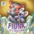 Fiona, It's Bedtime Audiobook