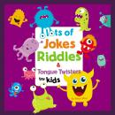 Lots of Jokes, Riddles and Tongue Twisters for Kids Audiobook