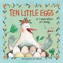 Ten Little Eggs: A Celebration of Family Audiobook