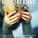 Hope and Healing for Kids Who Cut: Learning to Understand and Help Those Who Self-Injure, Ryan Anderson, Marv Penner