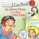 Mrs. Rosey Posey and the Fine China Plate, Robin Jones Gunn