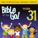 Bible on the Go Audio Bible - New International Reader's Version, NIrV: Vol. 31 Words from the Prophet Isaiah, Part 2; The Lord Chooses Jeremiah (Isaiah 52, 60, 63; Jeremiah 1, 24; Ezekiel 30), Zondervan