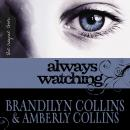 Always Watching, Amberly Collins, Brandilyn Collins