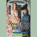 Yankee Bride / Rebel Bride: Book 5 Audiobook