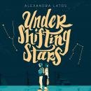 Under Shifting Stars Audiobook