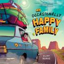 An Occasionally Happy Family Audiobook
