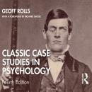 Classic Case Studies in Psychology: Fourth Edition Audiobook