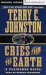 Cries from the Earth, Terry C. Johnston