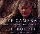 Off Camera: Private Thoughts Made Public, Ted Koppel
