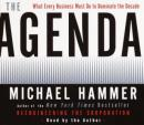 Agenda: What Every Business Must Do to Dominate the Decade, Michael Hammer