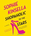 Shopaholic to the Stars: A Novel, Sophie Kinsella