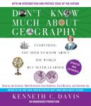 Don't Know Much About Geography: Revised and Updated Edition Audiobook