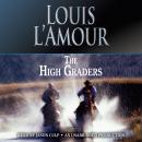 High Graders: A Novel, Louis L'Amour