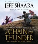 Chain of Thunder: A Novel of the Siege of Vicksburg, Jeff Shaara