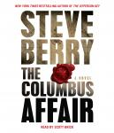 Columbus Affair: A Novel, Steve Berry