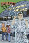 Ballpark Mysteries #2: The Pinstripe Ghost, David A. Kelly