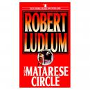 Matarese Circle: A Novel, Robert Ludlum