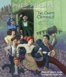 Two Crafty Criminals!: and how they were Captured by the Daring Detectives of the New Cut Gang, Philip Pullman