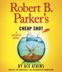 Robert B. Parker's Cheap Shot Audiobook