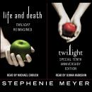 Twilight Tenth Anniversary/Life and Death Dual Edition, Stephenie Meyer