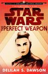 Perfect Weapon (Star Wars) (Short Story), Delilah S. Dawson