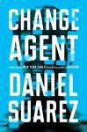 Change Agent: A Novel Audiobook