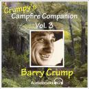 Crump's Campfire Companion - Volume 3: Collected Short Stories 17 -24 Audiobook