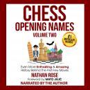 Chess Opening Names - Volume 2 Audiobook