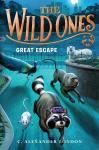 The Wild Ones: Great Escape Audiobook