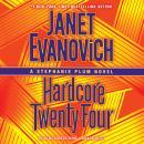 Hardcore Twenty-Four:A Stephanie Plum Novel Audiobook