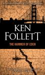 Hammer of Eden: A Novel, Ken Follett