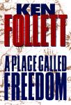 A Place Called Freedom Audiobook