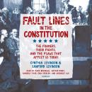 Fault Lines in the Constitution: The Framers, Their Fights, and the Flaws that Affect Us Today, Sanford Levinson, Cynthia Levinson