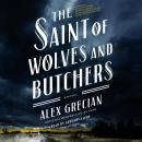 The Saint of Wolves and Butchers Audiobook
