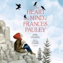 The Heart and Mind of Frances Pauley Audiobook