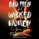 Bad Men and Wicked Women Audiobook