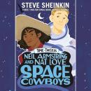 Neil Armstrong and Nat Love, Space Cowboys Audiobook